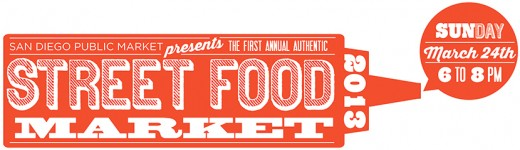 San Diego Market Presents the First Annual Authentic Street Food Market
