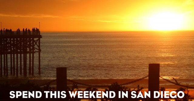 Spend This Weekend in San Diego