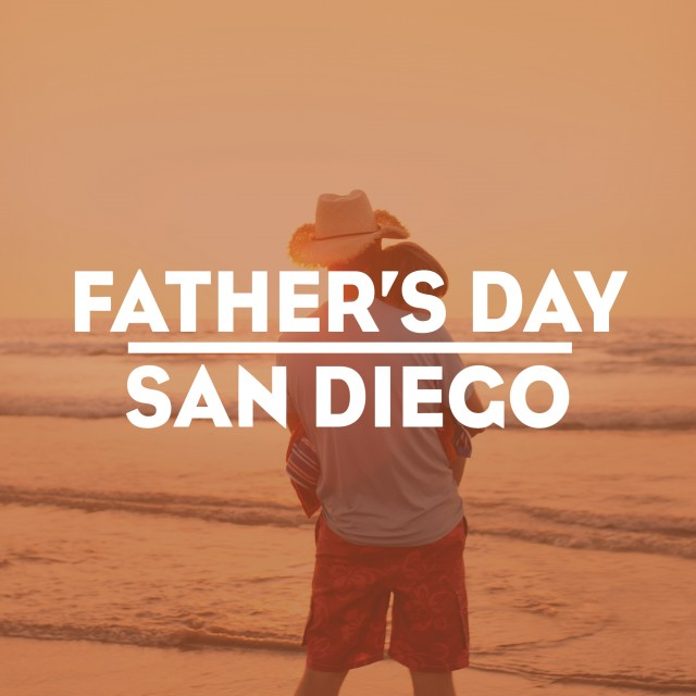 Father's Day in San Diego