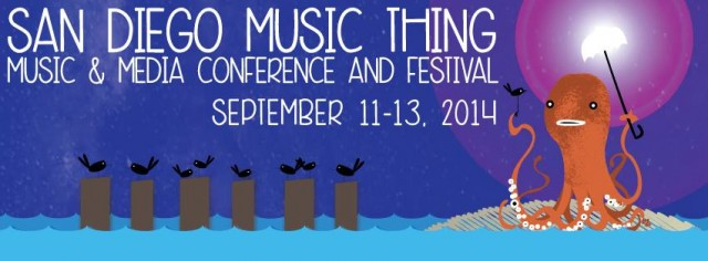 San Diego Music Thing 2014 - Top Things to Do
