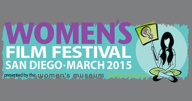 2015 Women's Film Festival - Women's Museum of California - Top Things to Do