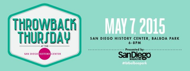 Throwback Thursday at the San Diego History Center