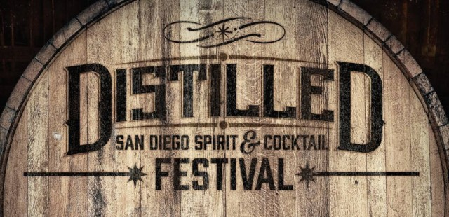 Distilled: San Diego Spirit & Cocktail Festival