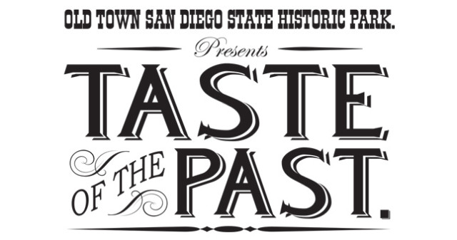 Old Town State Historic Park Presents Taste of the Paste