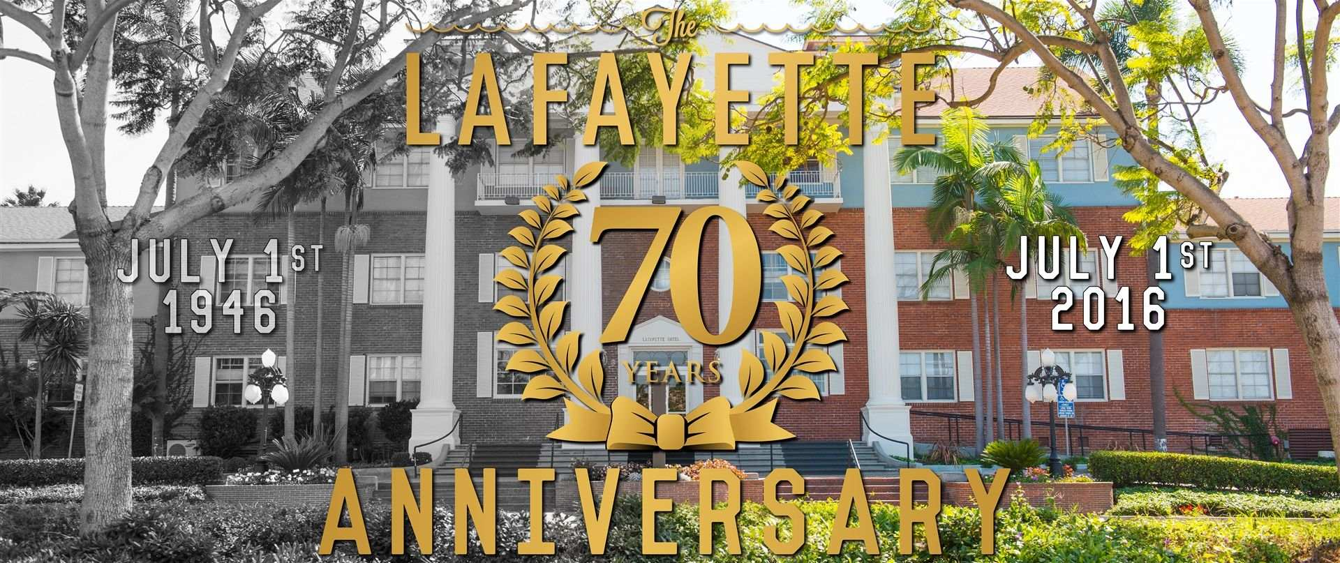 The Lafayette Hotel's 70th Anniversary