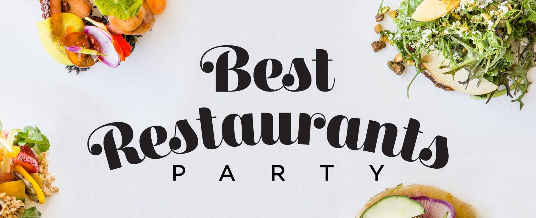 Best Restaurants Party