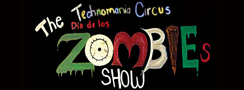 Zombie show at Technomania Circus San Diego 2013