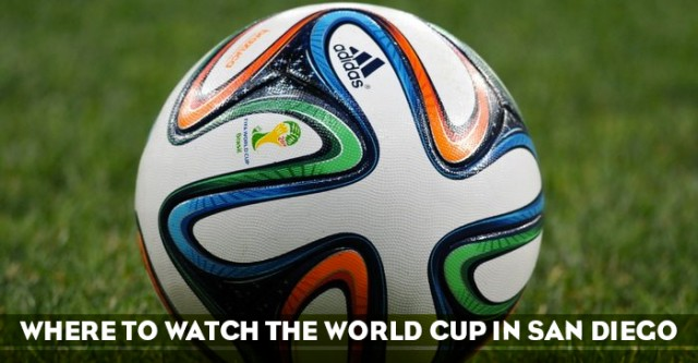 Where to Watch the World Cup in San Diego